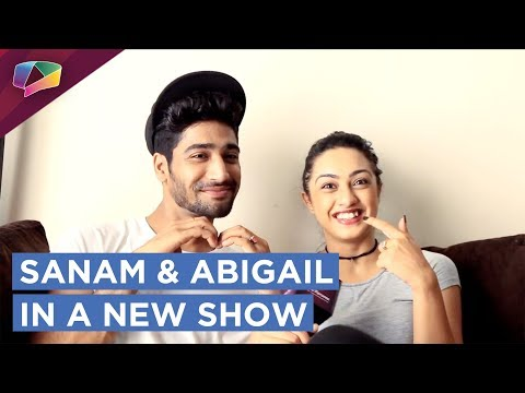 Sanam Johar And Abigail Pande To Be On Screen Toge