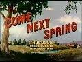 Come Next Spring (1956) Starring Ann Sheridan, Steve Cochran
