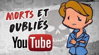 Video Les YOUTUBEURS OUBLIÉS ou MORTS (▀̿̿Ĺ̯̿̿▀̿ ) MP3, 3GP, MP4, WEBM, AVI, FLV September 2017