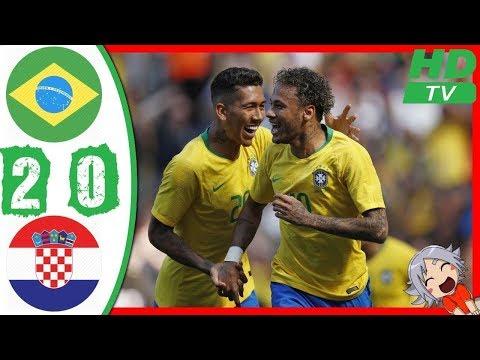 Brazil Vs Croatia 2-0 - All Goals & Highlights - Resumen y Goles 03/06/2018 HD