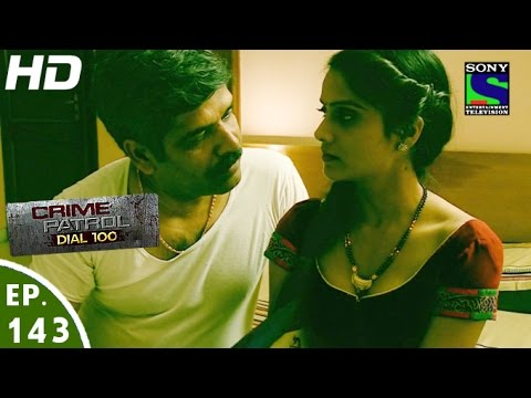 Video Crime Patrol Dial 100 - क्राइम पेट्रोल - Sauda - Episode 143 - 9th May, 2016 download in MP3, 3GP, MP4, WEBM, AVI, FLV January 2017