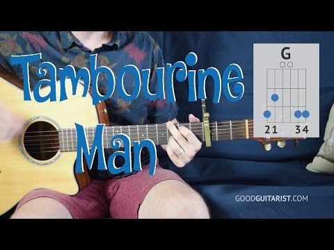 Easy 3-chord Song - Tambourine Man by Bob Dylan | Simple Strum-Along Guitar Tutorial For All Levels