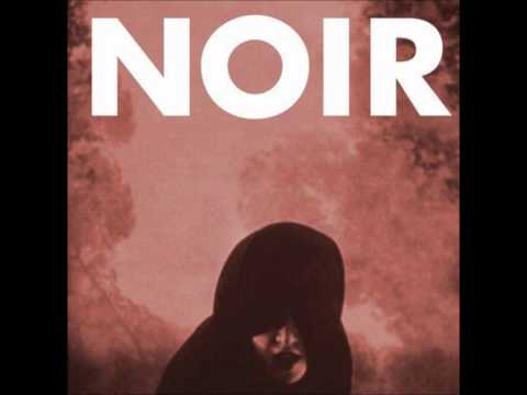 Noir- My Dear