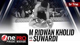 Video One Pride MMA Season 2: M Ridwan Kholid VS Suwardi MP3, 3GP, MP4, WEBM, AVI, FLV Oktober 2018