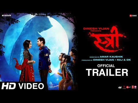 Stree Official Trailer | Rajkummar Rao, Shraddha Kapoor, Dinesh Vijan, Raj&DK, Amar Kaushik | Aug 31 (видео)