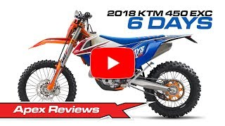 2. 2018 KTM 450 EXC 6 Days Review
