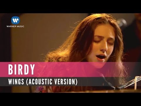 Wings (Acoustic Version) (Song) by Birdy