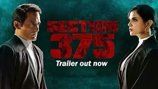 Section 375 Official Trailer | Akshaye Khanna, Richa Chadha,Ajay Bahl |full movie review