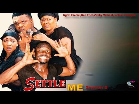 Settle Me Season 3 & 4  - 2015 Latest Nigerian Nollywood  Movie