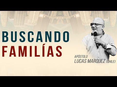 07/10/2018 - Buscando Famílias - Apóstolo Lucas Márquez