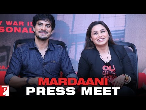 Mardaani - Press Meet
