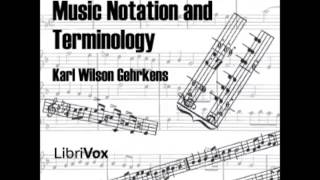 Music Notation and Terminology (FULL Audiobook) - part (1 of 5)