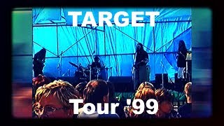 Video TARGET Tour '99 live