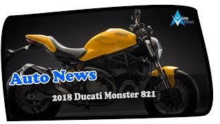 9. WOW AMAZING !! NEW 2018 Ducati Monster 821 Specs - Updated Features And New Color Options