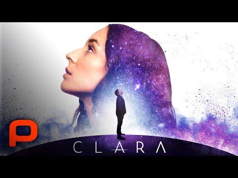 Clara (Full Movie) Sci Fi, Romance, 2018
