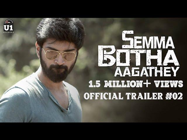 செம போதை ஆகாதே Tamil movie trailer