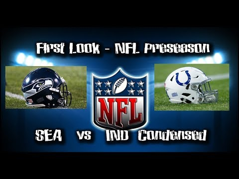NFL Preseason First Look   Seahawks vs Colts   Condensed Game   08/09/18