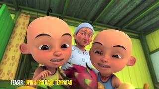 Video Teaser Episod Upin & Ipin : Hasil Tempatan [HD] MP3, 3GP, MP4, WEBM, AVI, FLV Juli 2019