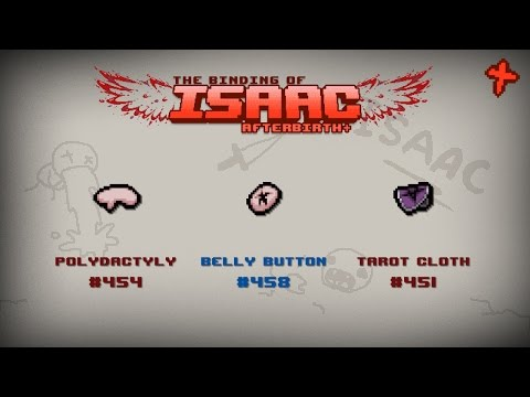 Binding of Isaac: Afterbirth+ Item guide - Polydactyly, Belly Button, Tarot Cloth (видео)