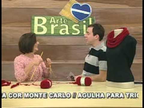 ARTE BRASIL - CLAUDIA MARIA - GOLA DE TIRA EM TRICÔ (10/06/2011 - Parte 1 de 2)