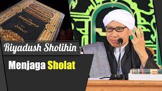 Video Bab Menjaga Sholat | Buya Yahya | Kitab  Riyadush Sholihin | 7 Oktober 2918 MP3, 3GP, MP4, WEBM, AVI, FLV November 2018
