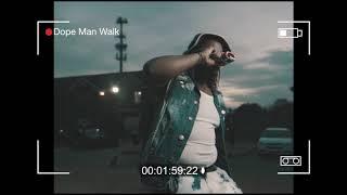 Dirty Dolla   Dope Man Walk   Shot By @Wikidfilms_lugga