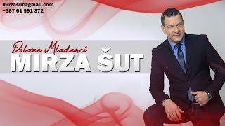 Mirza Sut - Dolaze Mladenci