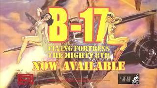 B-17 Flying Fortress: The Mighty 8th Trailer