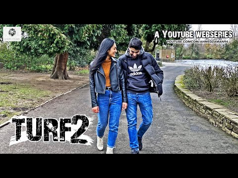 TURF | Episode 2 | Web Series 2020