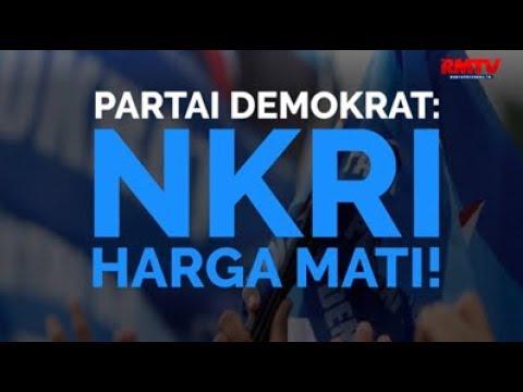 Partai Demokrat: NKRI Harga Mati!