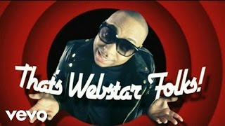Music video by DJ Webstar performing Tipsy. (C) 2010 Universal Records, a Division of UMG Recordings, Inc. and SRC Records, Inc.
