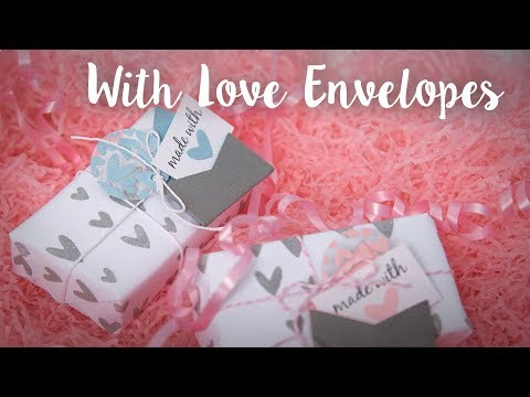 How to Make With Love Envelopes - Sizzix