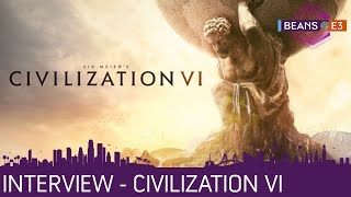 BEANS@E3 2016 | Civilization VI - Interview mit Ed Beach von Firaxis | 15.06.2016