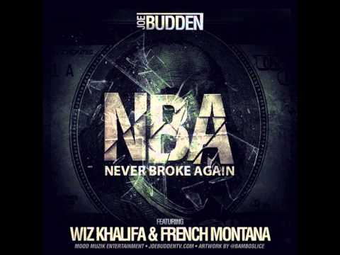 Joe Budden Ft. Wiz Khalifa &#038; French Montana &#8211; NBA (Never Broke Again) [2013 New CDQ Dirty NO DJ]