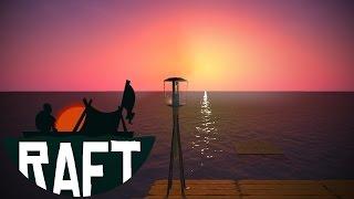 RAFT :: Day 7 :: UPDATE 1.05! SUNSET!!