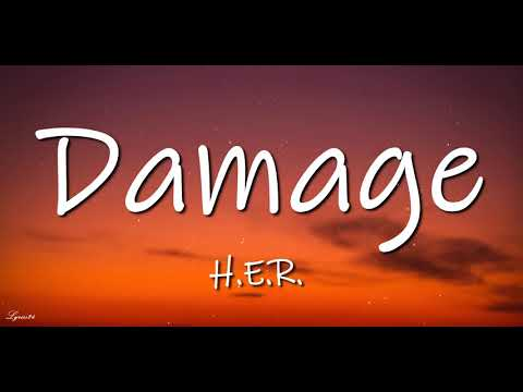 H.E.R. - Damage (Lyrics) 🎵