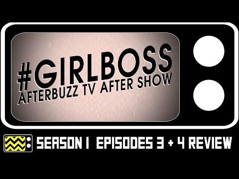 Girlboss Season 1 Episodes 3 & 4 Review & After Show | AfterBuzz TV