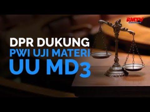 DPR Dukung PWI Uji Materi UU MD3