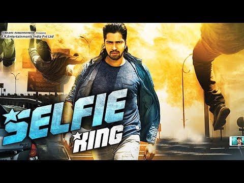 New South Indian Full Hindi Dubbed Movie - Selfie King (2018) Hindi Dubbed Movies 2018 Full Movie