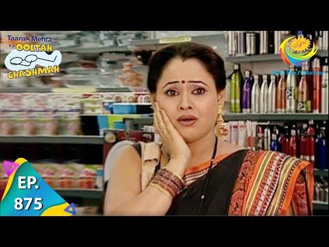 Taarak Mehta Ka Ooltah Chashmah - Episode 875 - Full Episode