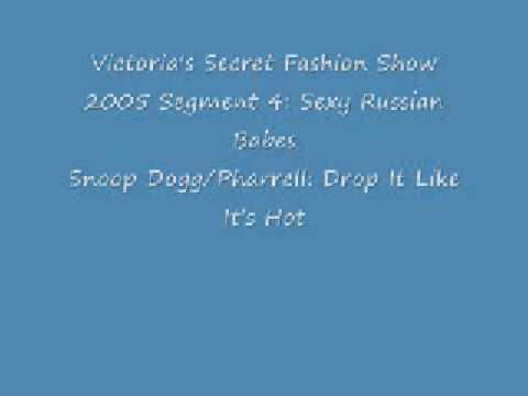 Victoria's Secret Fashion Show 2005:Audio(Drop it Like its Hot)