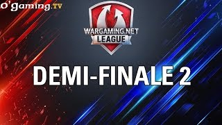 Demi-finale 2 - WOT Wargaming Gold League Europe