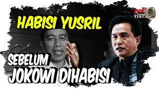 Video H4bisi Yusril Sebelum Dia H4bisi Jokowi! MP3, 3GP, MP4, WEBM, AVI, FLV Januari 2019