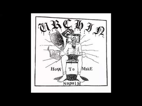 Urchin - How To Make Napalm 7