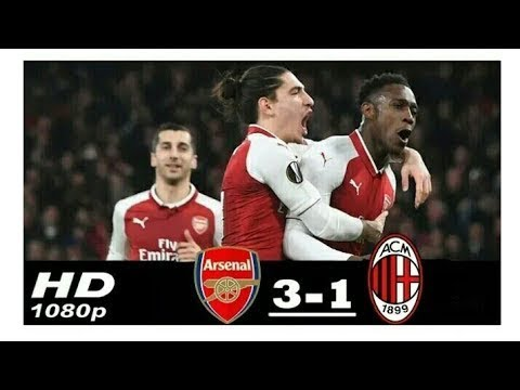 Arsenal vs Milan 3-1 - All Goals & Extended Highlights - UEL 15/03/2018 HD