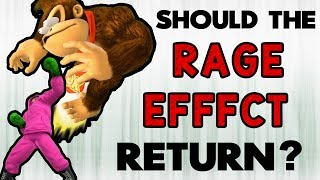[My Smash Corner] Should the Rage Effect return?