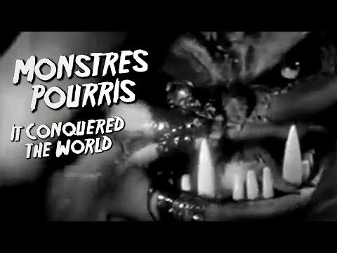 IT CONQUERED THE WORLD - Monstres Pourris 5/11