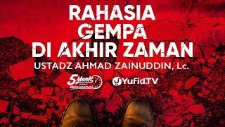 Video Rahasia Gempa di Akhir Zaman - Ustadz Ahmad Zainuddin, Lc. - 5 Menit yang Menginspirasi MP3, 3GP, MP4, WEBM, AVI, FLV Oktober 2018