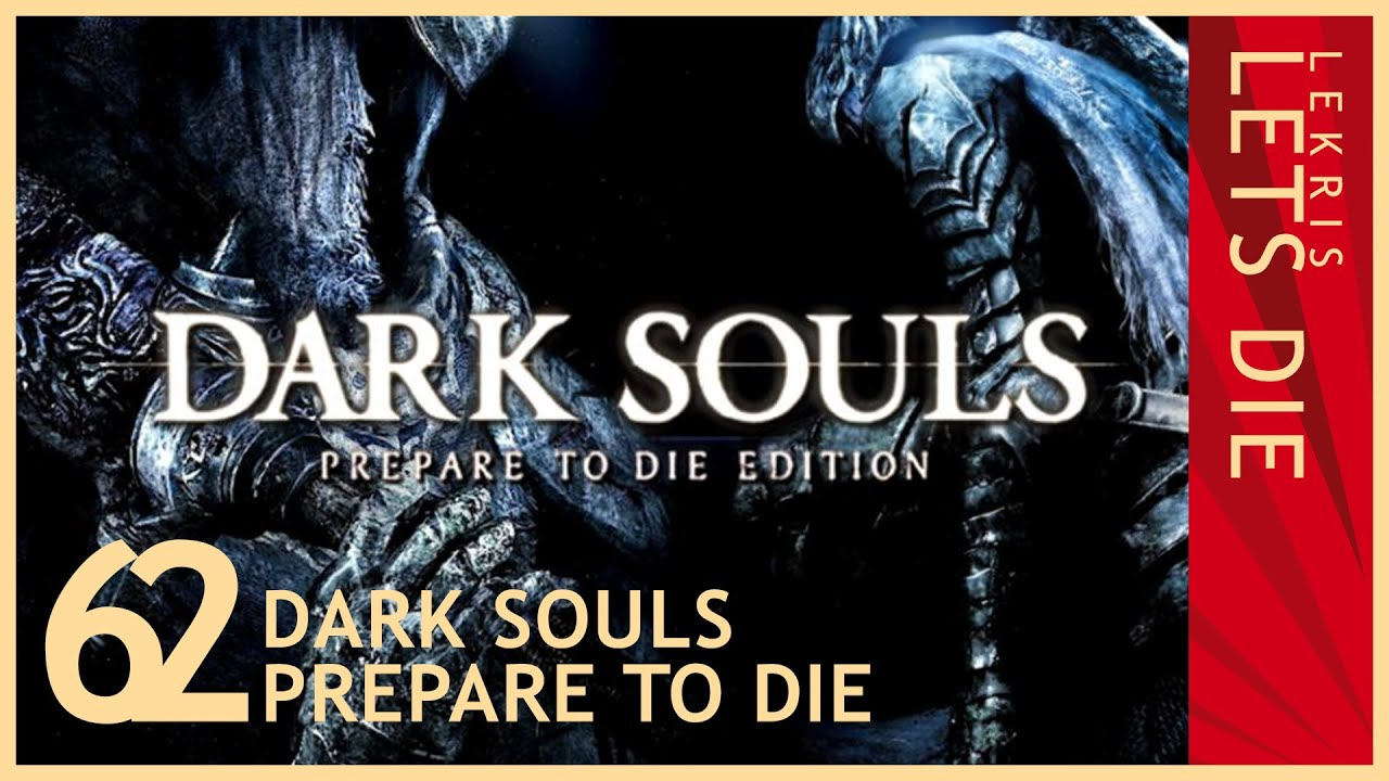 Let's Die - Dark Souls #62 - Hunde-Elend