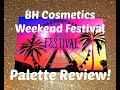 BH Cosmetics Weekend Festival Palette | Review & Demo!